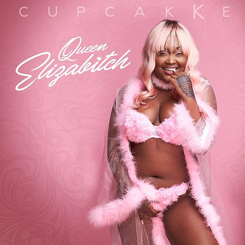 Queen Elizabitch van cupcakKe