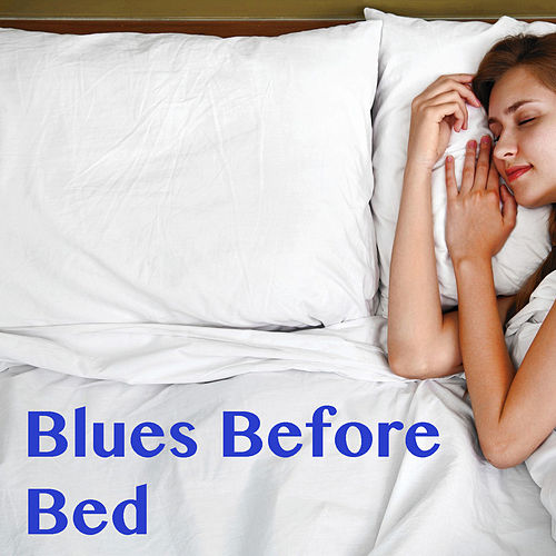 Blues Before Bed de Various Artists