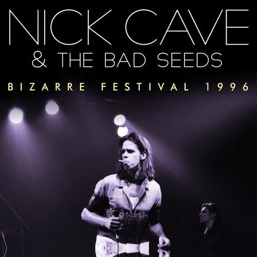 Bizarre Festival 1996 (Live) von Nick Cave