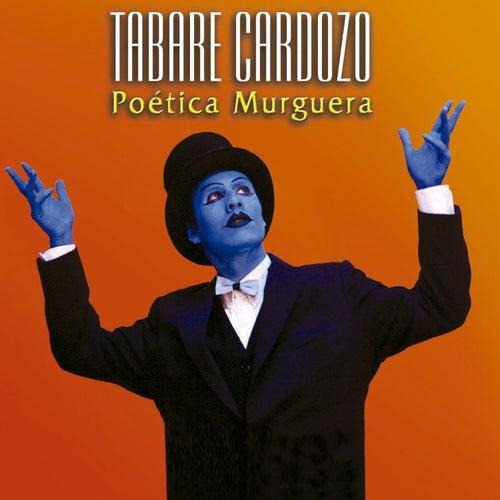 Poetica Murguera de Tabaré Cardozo