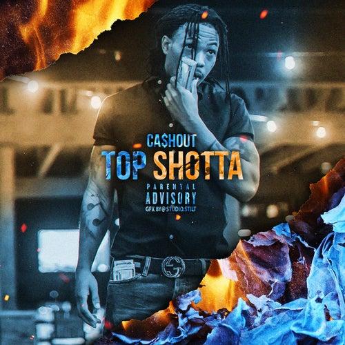 Top Shotta von Ca$h Out