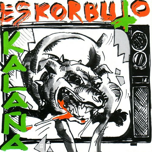 Kalaña by Eskorbuto