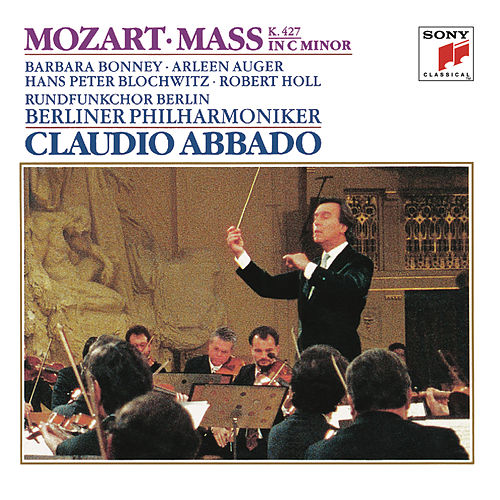Mozart: Great Mass in C Minor, K. 427 (417a) de Berliner Philharmoniker