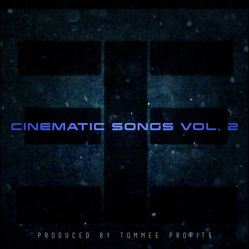 Cinematic Songs, Vol. 2 by Tommee Profitt