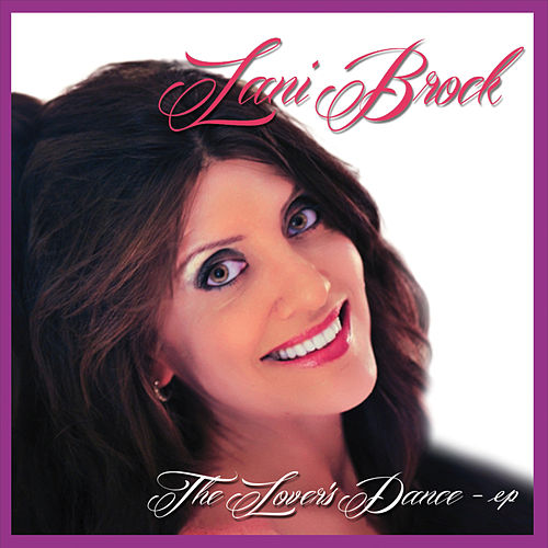 The Lover's Dance, Vol. 1 by Lani Brock