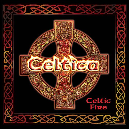 Celtic Fire von Celtica