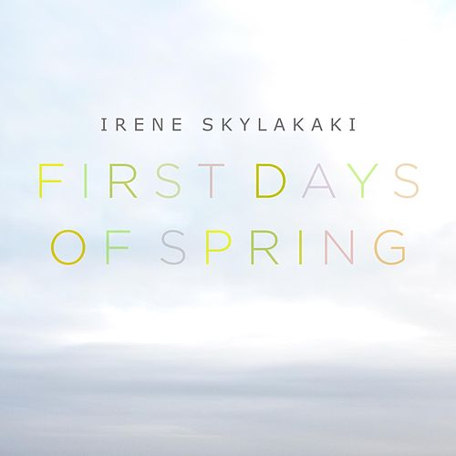 First Days of Spring by Irene Skylakaki