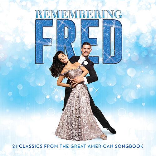 Remembering Fred by Original Cast