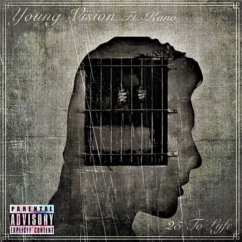 25 To Life by Young Vision