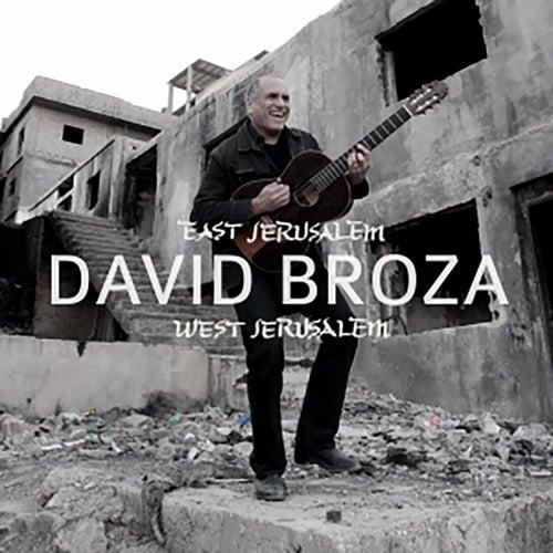 East Jerusalem / West Jerusalem de David Broza
