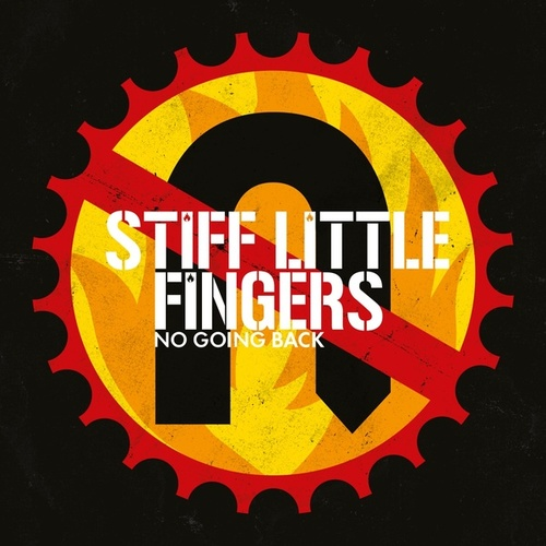 No Going Back (Reissue 2017) von Stiff Little Fingers