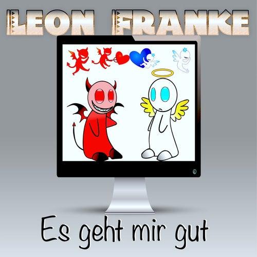Es geht mir gut von Leon Franke
