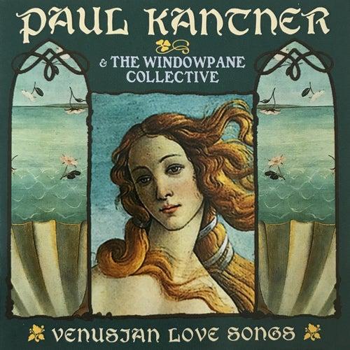 Venusian Love Songs de Paul Kantner