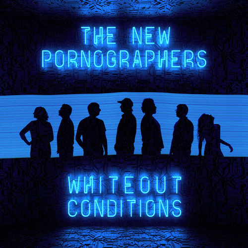 Whiteout Conditions de The New Pornographers