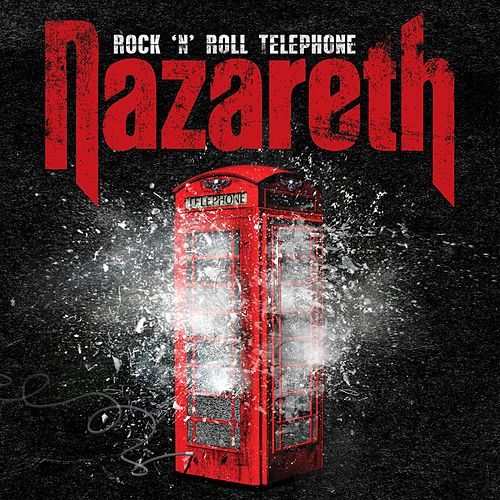 Rock 'n' Roll Telephone (Deluxe Edition) de Nazareth