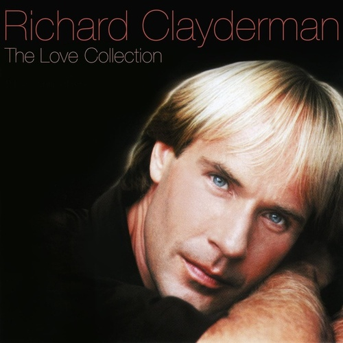 The Love Collection by Richard Clayderman