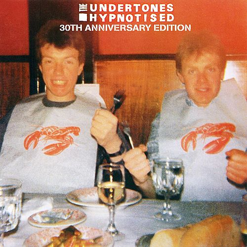 Hypnotised (30th Anniversary Edition) de The Undertones