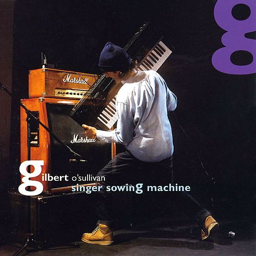 Singer Sowing Machine de Gilbert O'Sullivan