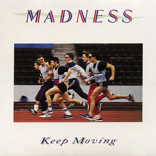 Keep Moving von Madness