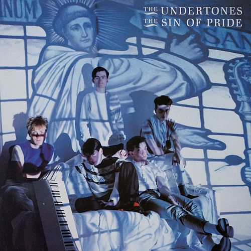 The Sin of Pride de The Undertones