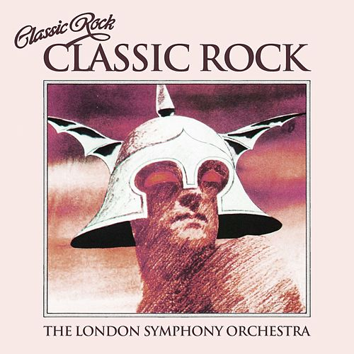 Classic Rock by London Symphony Orchestra