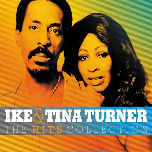The Hits Collection de Ike and Tina Turner