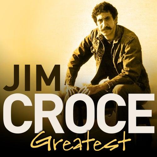 Greatest by Jim Croce