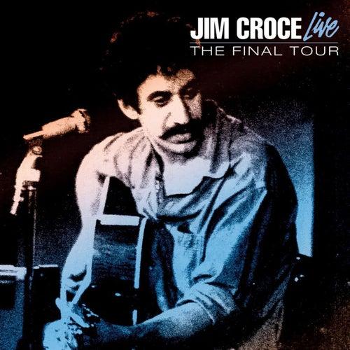 Live - The Final Tour by Jim Croce