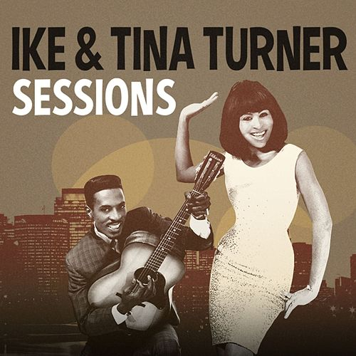 Sessions von Ike and Tina Turner
