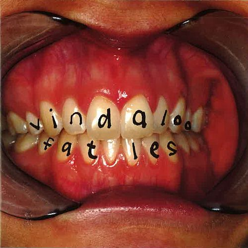 Vindaloo by Fat Les