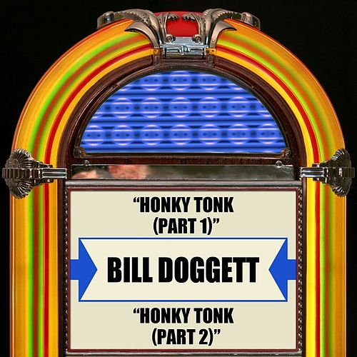 Honky Tonk (Part 1) / Honky Tonk (Part 2) von Bill Doggett