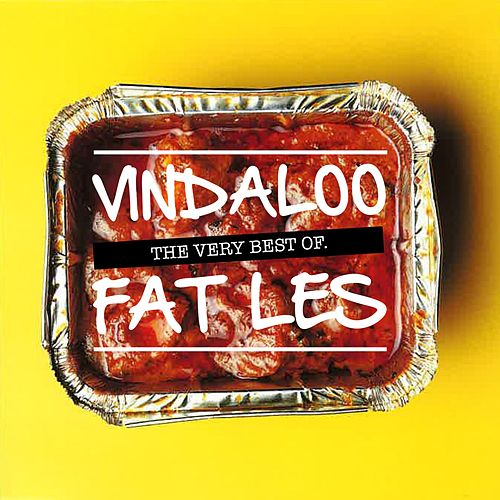 Vindaloo - The Very Best of Fat Les by Fat Les