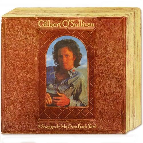 A Stranger In My Own Back Yard (Deluxe Edition) de Gilbert O'Sullivan