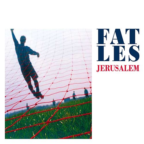 Jerusalem by Fat Les