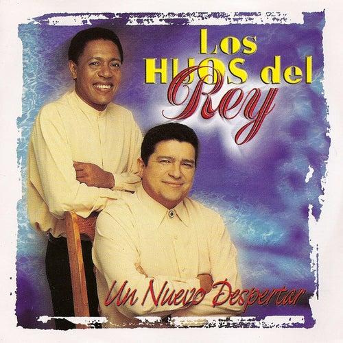 Un Nuevo Despertar by Los Hijos Del Rey