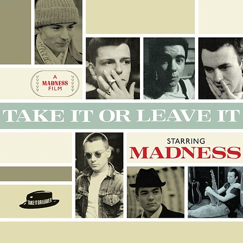 Take It or Leave It von Madness