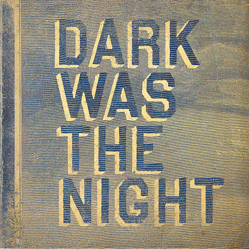 Dark Was The Night (Red Hot Compilation) de Various Artists