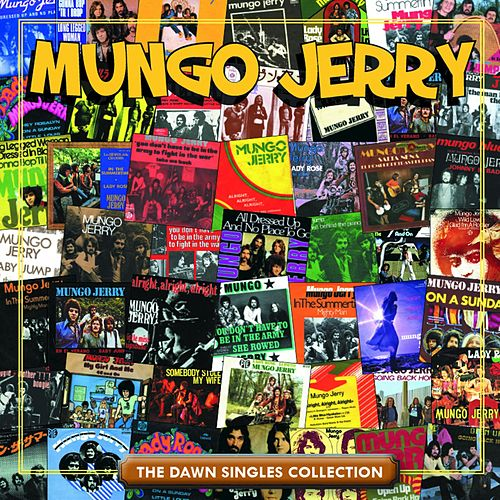 The Dawn Singles Collection by Mungo Jerry