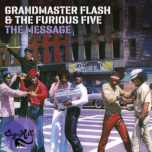 The Message (Expanded Edition) by Grandmaster Flash