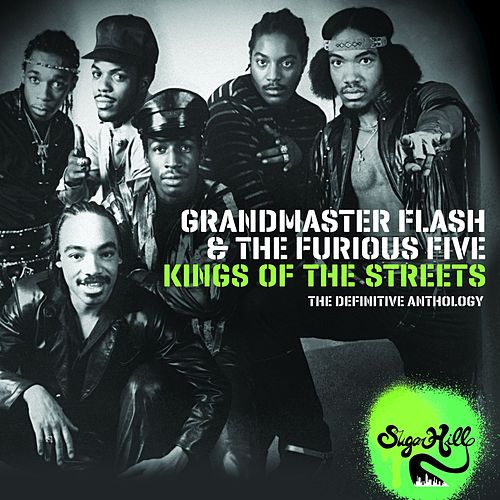 Kings of the Streets - The Definitive Anthology by Grandmaster Flash