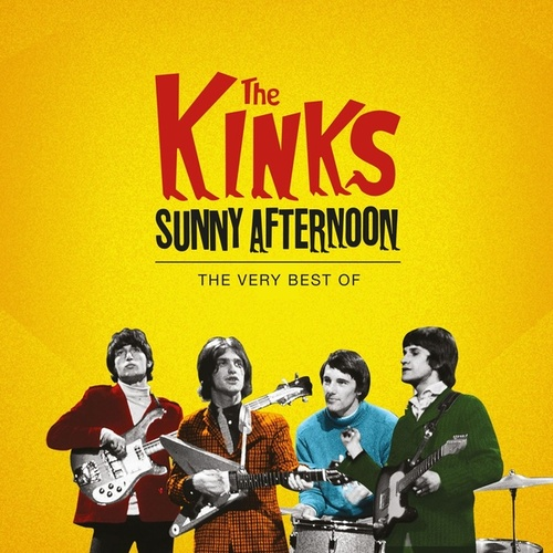 The Kinks - Sunny Afternoon, The Very Best Of by The Kinks