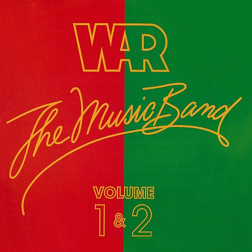 The Music Band, Vol. 1 by WAR