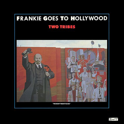Two Tribes de Frankie Goes to Hollywood