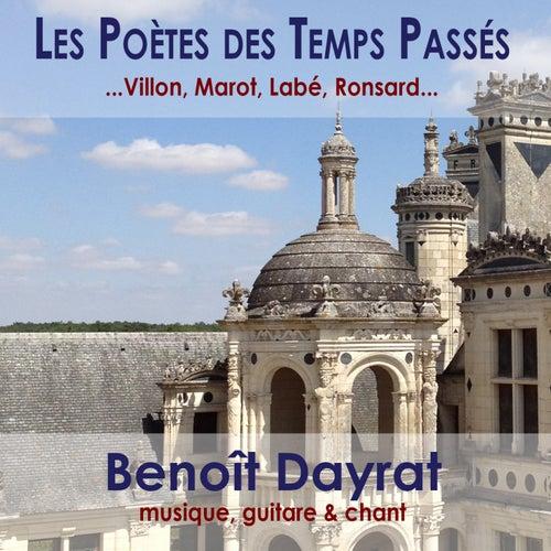 Les Poètes des Temps Passés by Benoit Dayrat