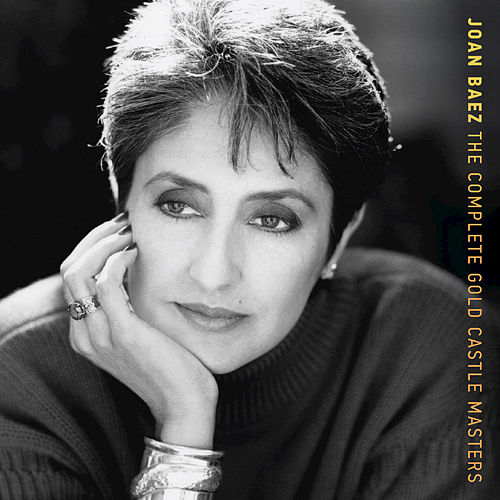 The Complete Gold Castle Masters by Joan Baez
