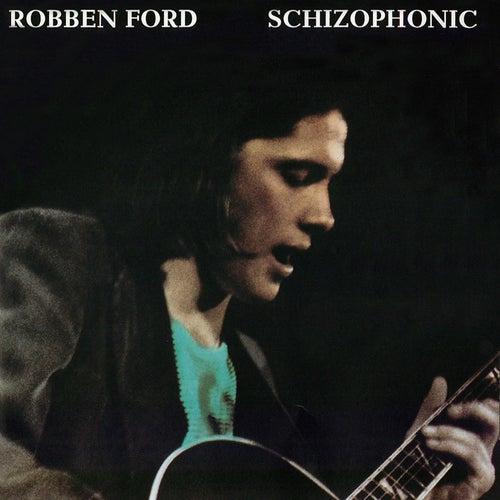 Schizophonic de Robben Ford