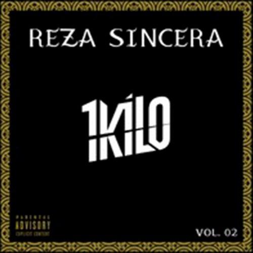 Reza Sincera, Vol. 2 de 1Kilo