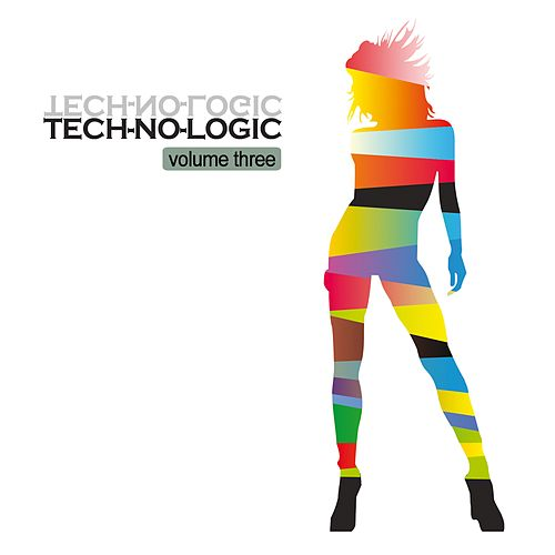 Tech-No-Logic, Vol. 3 von Various Artists
