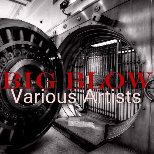 Big Blow de Various Artists