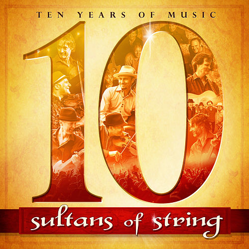10 von Sultans of String